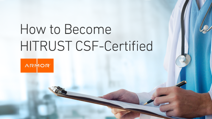 How to Become HITRUST CSF-Certified