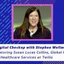 Susan Lucas Collins, global head of healthcare services at Twilio