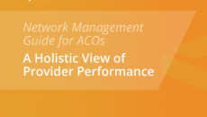 Network Management Guide for ACOs: A Holistic View of Provider Performance
