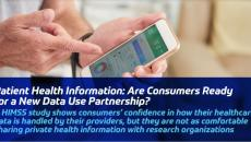 Patient Health Information: Are Consumers Ready for a New Data Use Partnership?