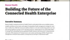 Building the Future of the Connected Health Enterprise