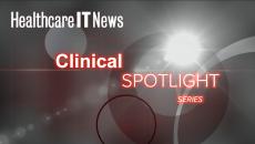 Clinical Spotlight Healthcare IT News