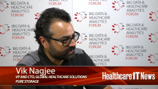 Vik Nagjee, VP and CTO for global healthcare solutions at Pure Storage