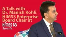 Dr. Manish Kohli, HIMSS Enterprise Board Chair