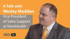 Wesley Madden, Vice President of Sales Support at NantHealth