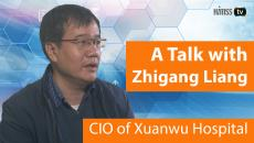Zhigang Liang, CIO, Xuanwu Hospital, Capital University of Medical Sciences