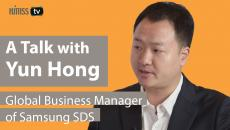 Yun Hong, Global Business Manager, Samsung SDS.