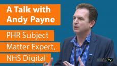 Andy Payne, PHR Subject Matter Expert, NHS Digital