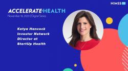 Katya Hancock, StartUp Health's Investor Network director