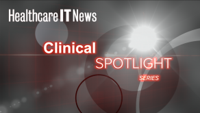 Clinical Spotlight Healthcare IT News