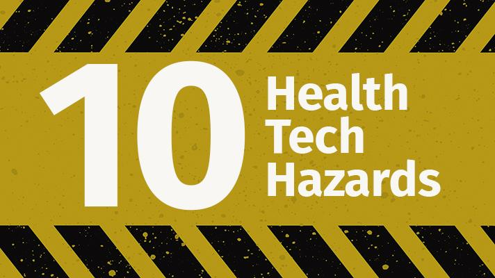 10 health tech hazards graphic
