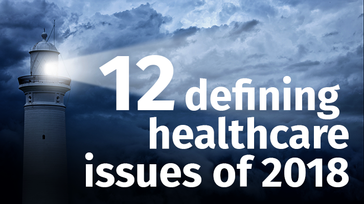 PwC: Top 12 defining healthcare issues of 2018