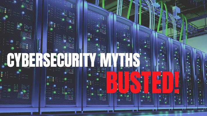 cybersecurity risks and myths