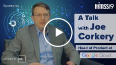 Joe Corkery, head of product at Google Cloud Healthcare
