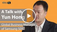Yun Hong, Global Business Manager, Samsung SDS.