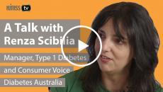 Renza Scibilia, Manager, Type 1 Diabetes and Consumer Voice, Diabetes Australia