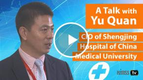 Yu Quan, CIO at China Medical University's Shengjing Hospital
